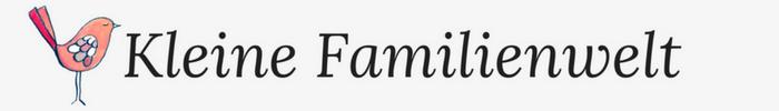 Kleine Familienwelt ♥ Familienblog mit Herz & Verstand
